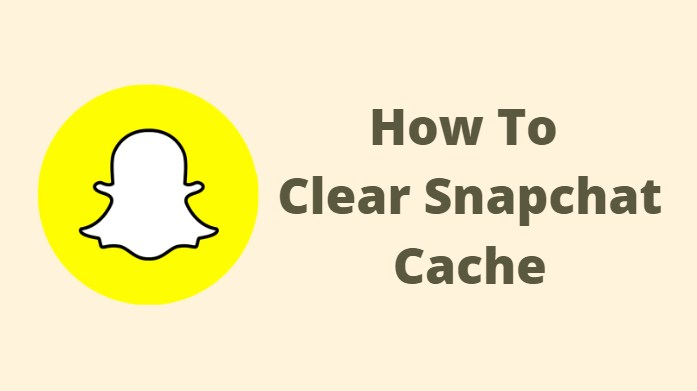 How To Clear Snapchat Cache